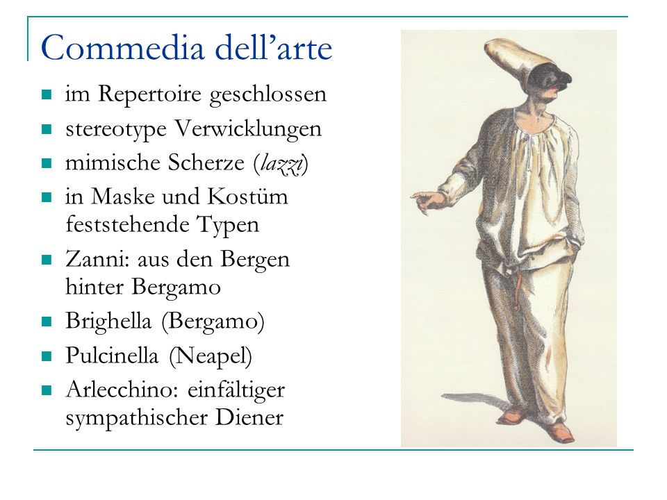 Commedia dell'arte im Repertoire geschlossen stereotype Verwicklungen
