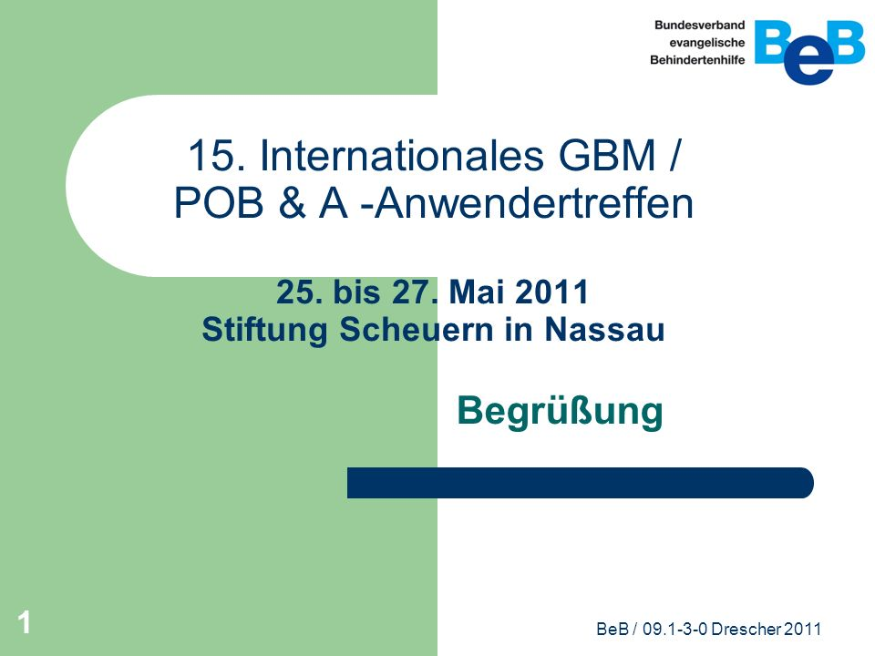 15. Internationales GBM / POB & A -Anwendertreffen 25. bis 27