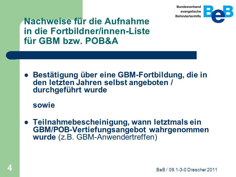 Nachweise für die Aufnahme in die Fortbildner/innen-Liste für GBM bzw