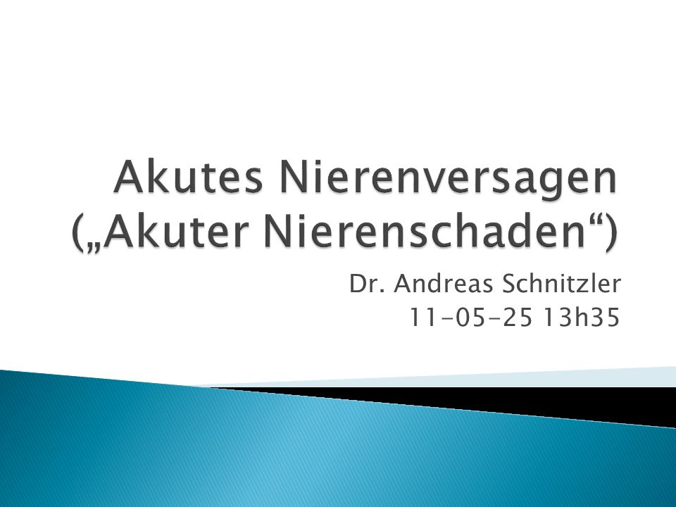 """Akutes Nierenversagen (""""Akuter Nierenschaden )"""