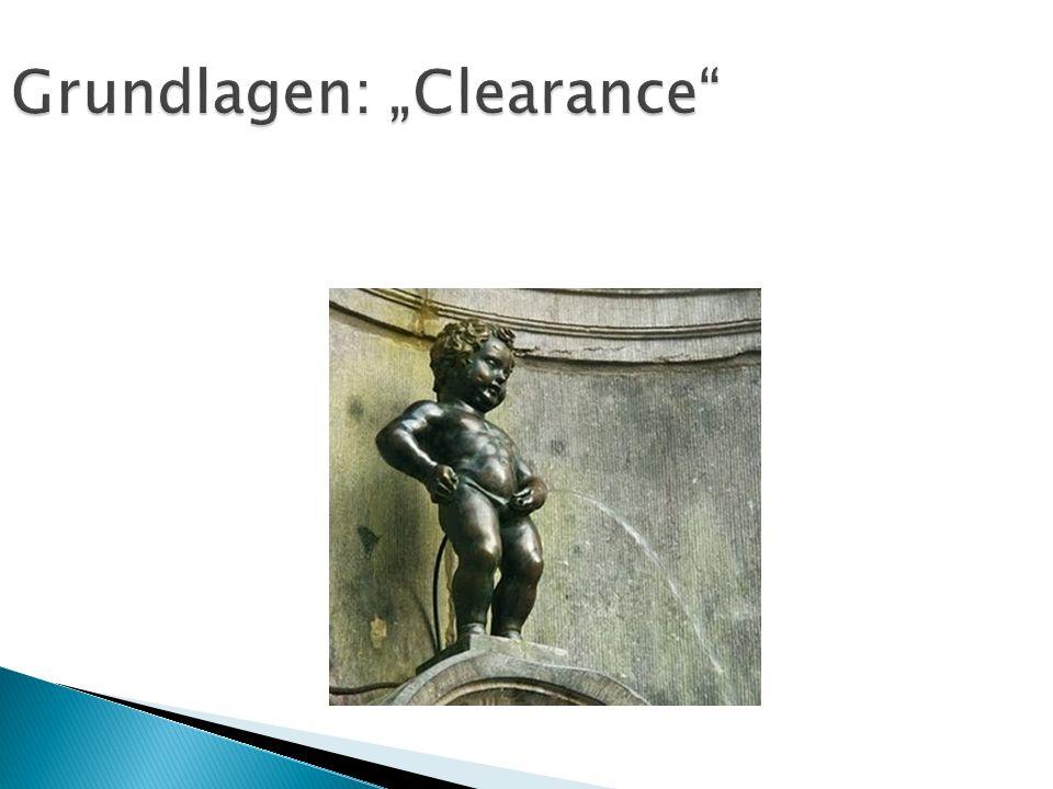 "Grundlagen: ""Clearance"