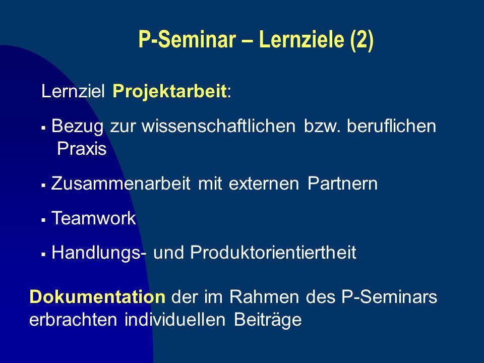 P-Seminar – Lernziele (2)