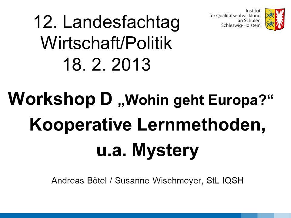 12. Landesfachtag Wirtschaft/Politik 18. 2. 2013