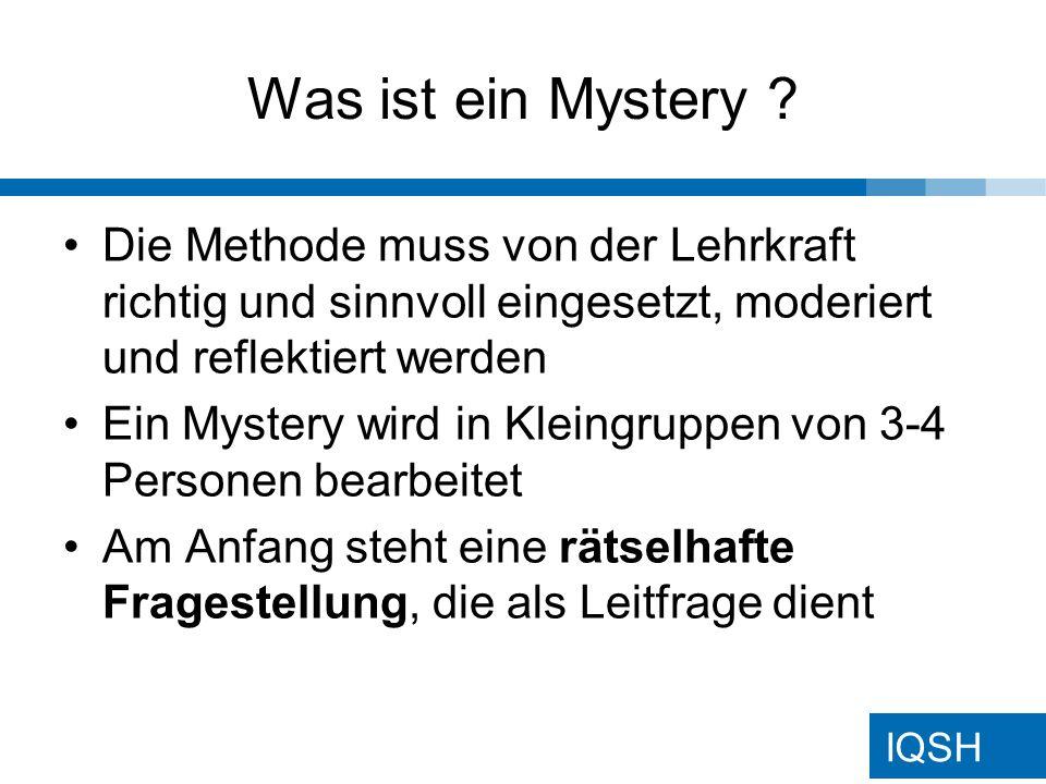 Was ist ein Mystery Die Methode muss von der Lehrkraft richtig und sinnvoll eingesetzt, moderiert und reflektiert werden.