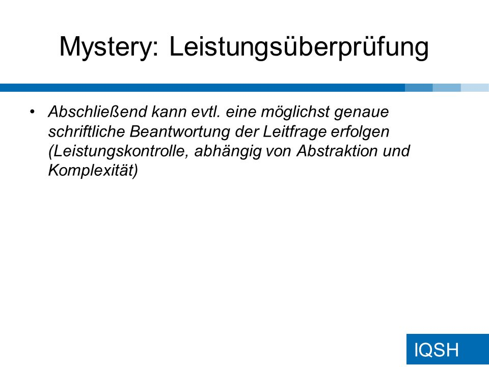 Mystery: Leistungsüberprüfung