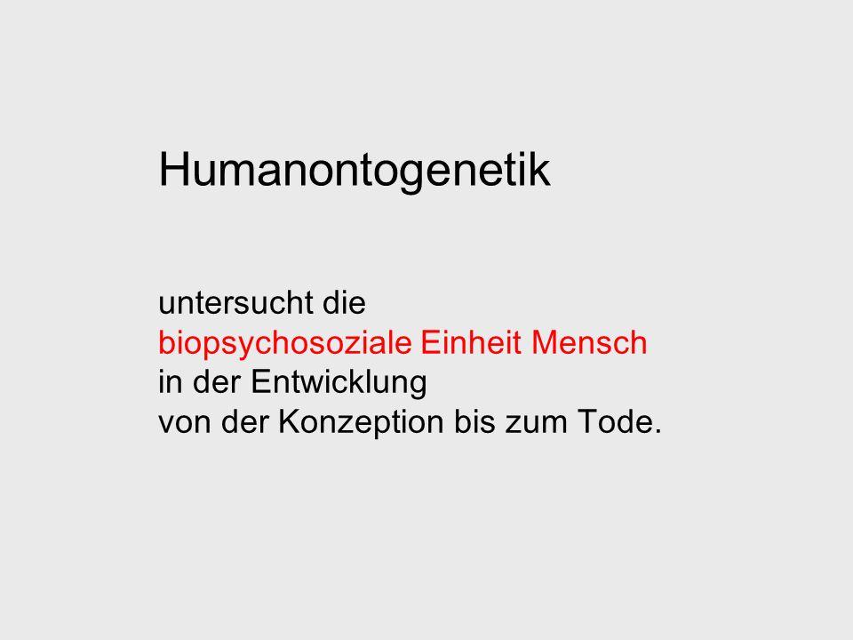 Humanontogenetik untersucht die biopsychosoziale Einheit Mensch