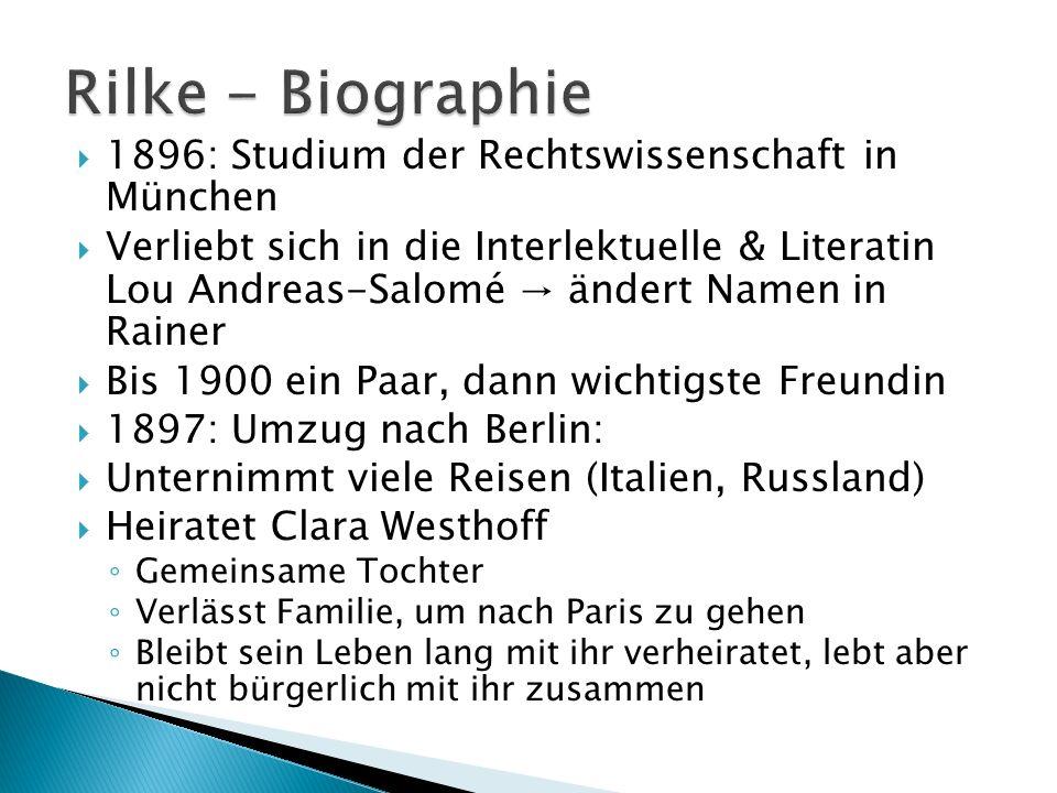 Rilke - Biographie 1896: Studium der Rechtswissenschaft in München