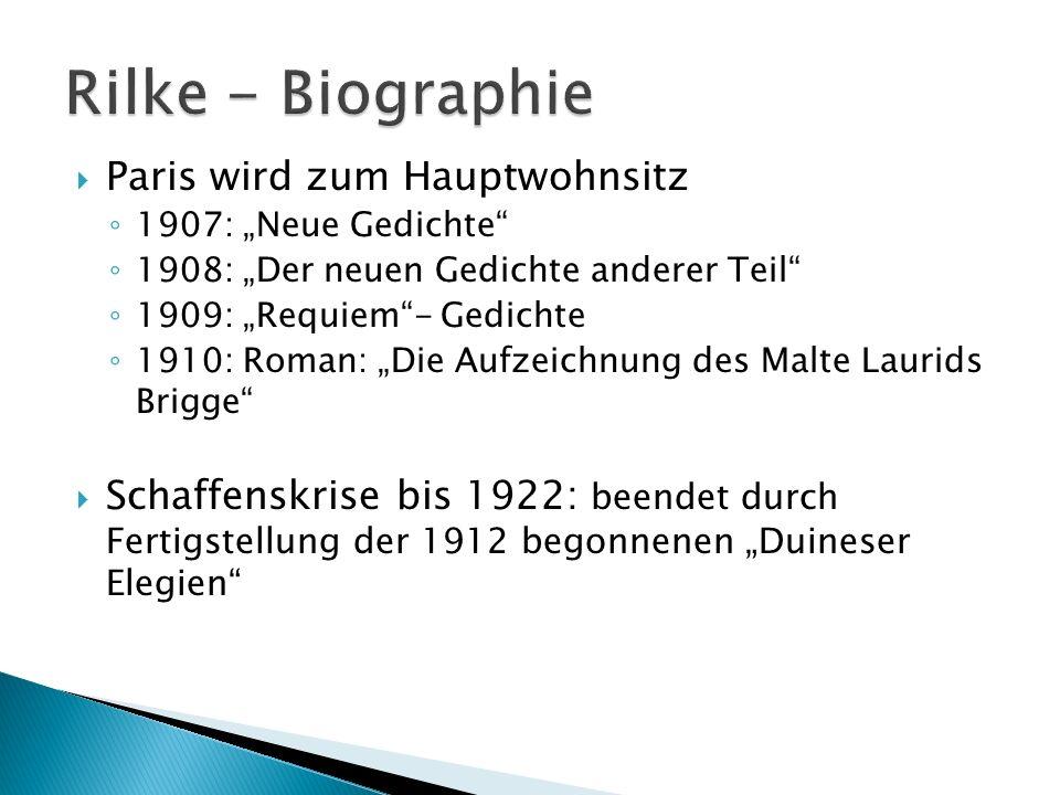 Rilke - Biographie Paris wird zum Hauptwohnsitz