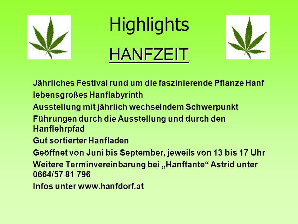 Highlights HANFZEIT. Jährliches Festival rund um die faszinierende Pflanze Hanf. lebensgroßes Hanflabyrinth.
