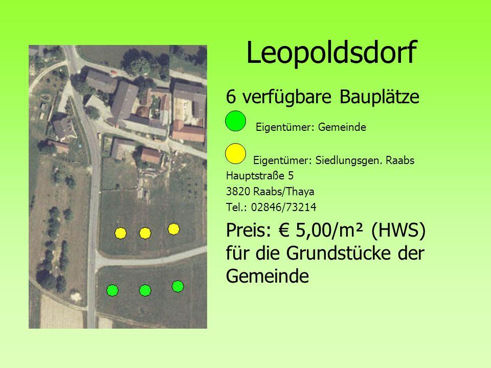 Leopoldsdorf 6 verfügbare Bauplätze Eigentümer: Gemeinde