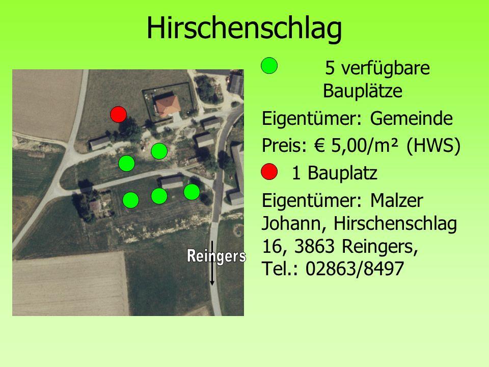 Hirschenschlag 5 verfügbare Bauplätze Eigentümer: Gemeinde