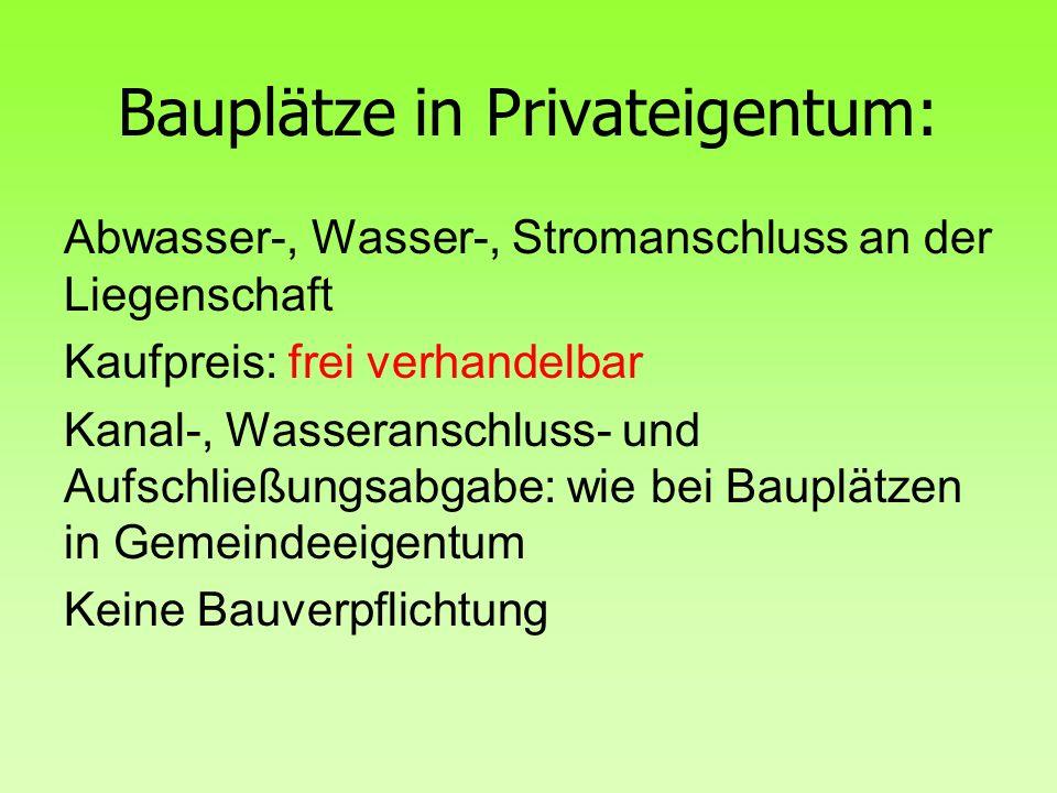 Bauplätze in Privateigentum: