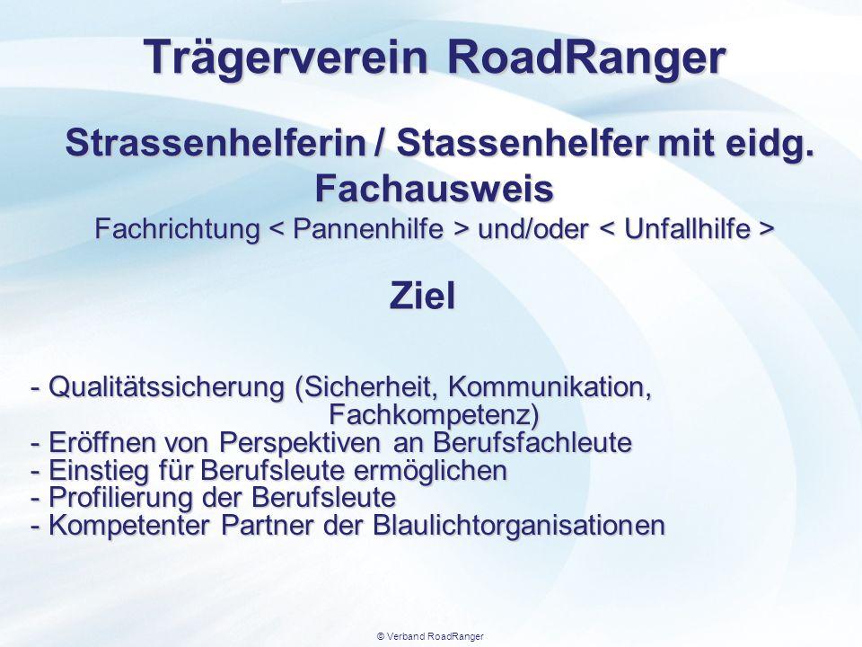Trägerverein RoadRanger Strassenhelferin / Stassenhelfer mit eidg
