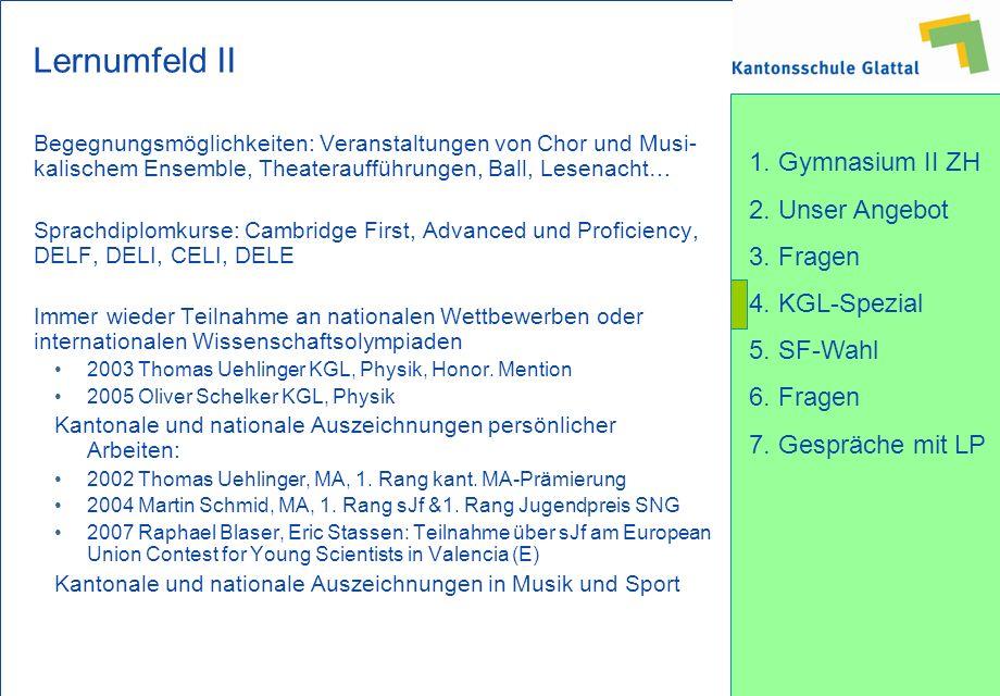 Lernumfeld II Begegnungsmöglichkeiten: Veranstaltungen von Chor und Musi-kalischem Ensemble, Theateraufführungen, Ball, Lesenacht…