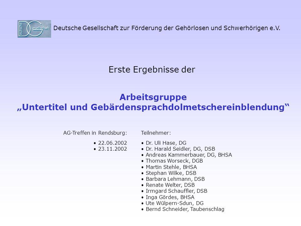 """""""Untertitel und Gebärdensprachdolmetschereinblendung"""