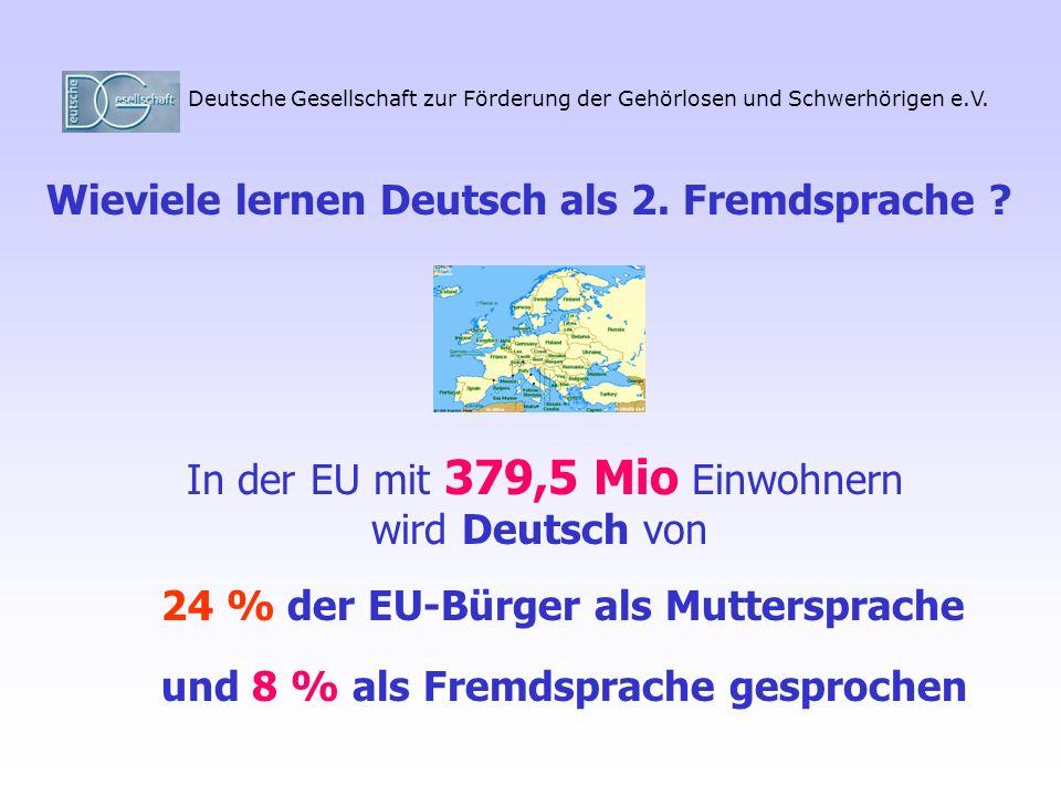 In der EU mit 379,5 Mio Einwohnern