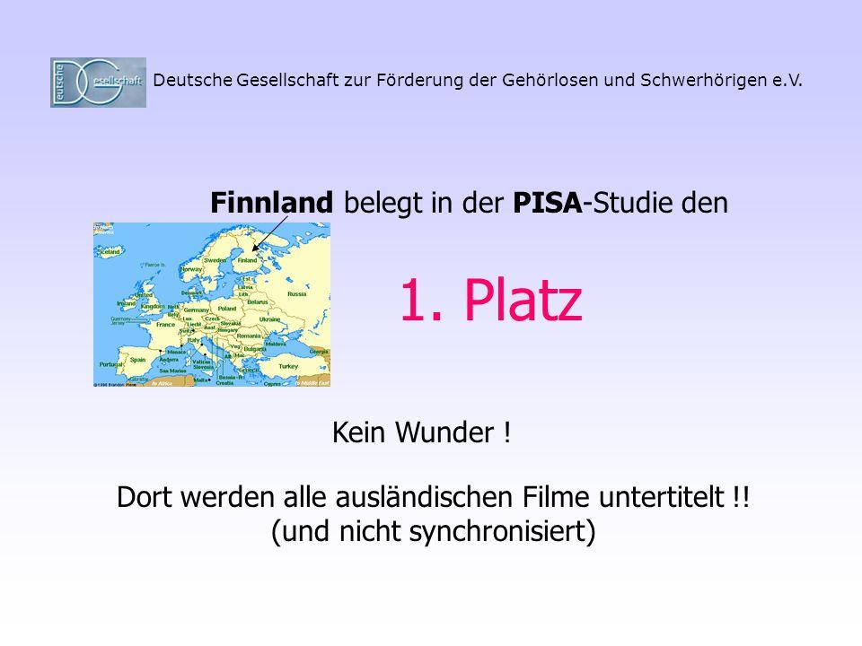 1. Platz Finnland belegt in der PISA-Studie den Kein Wunder !
