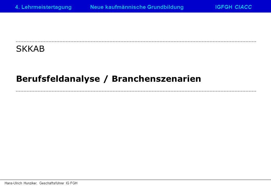 SKKAB Berufsfeldanalyse / Branchenszenarien