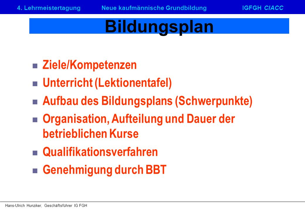 Bildungsplan Ziele/Kompetenzen Unterricht (Lektionentafel)