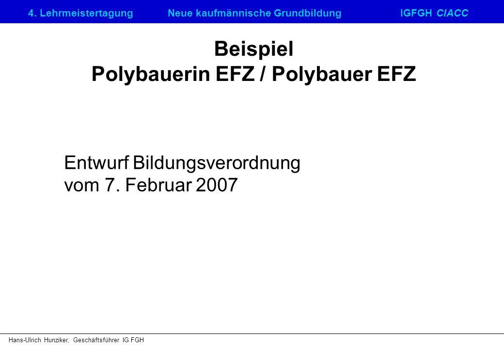 Beispiel Polybauerin EFZ / Polybauer EFZ