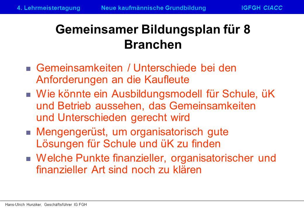 Gemeinsamer Bildungsplan für 8 Branchen