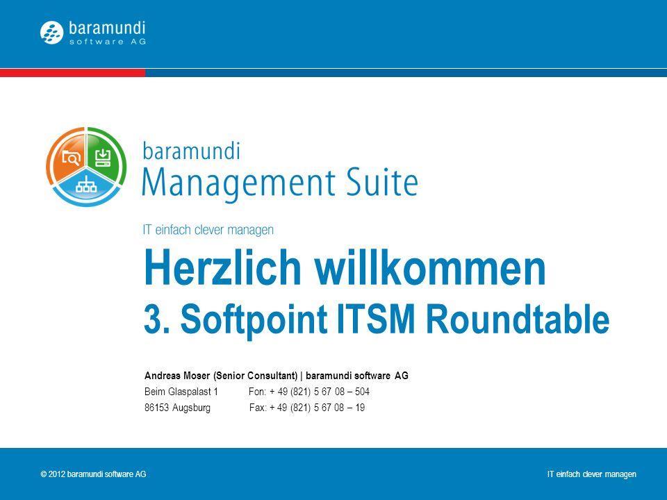 Herzlich willkommen 3. Softpoint ITSM Roundtable