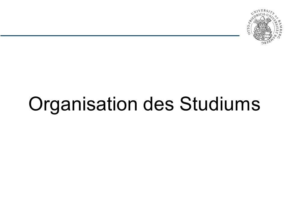 Organisation des Studiums