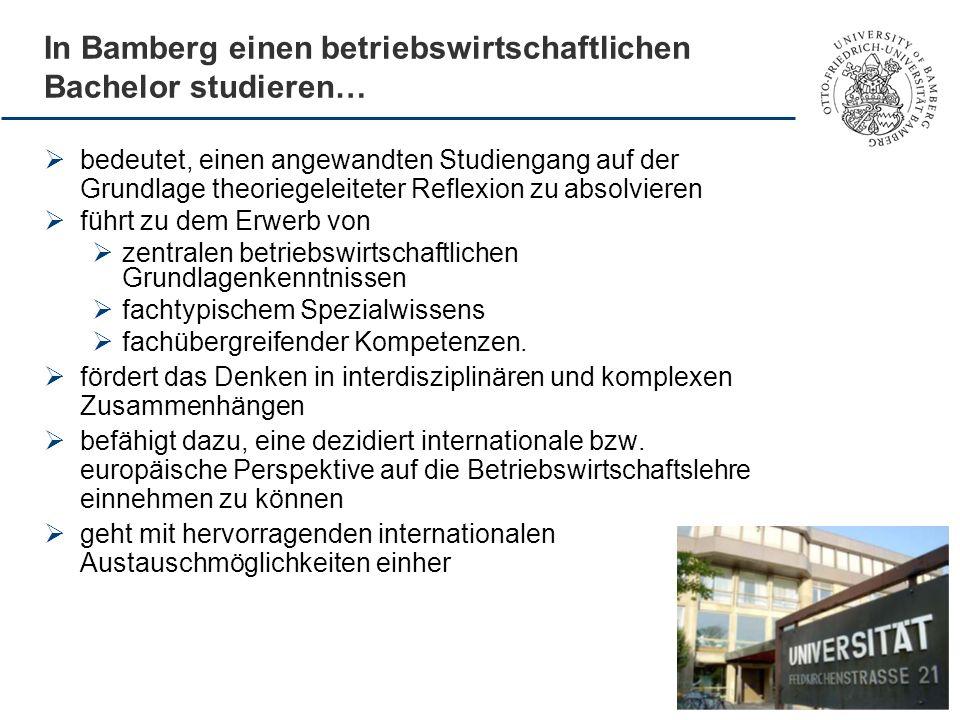 In Bamberg einen betriebswirtschaftlichen Bachelor studieren…