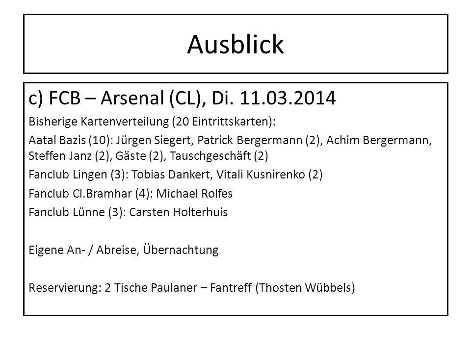 Ausblick c) FCB – Arsenal (CL), Di. 11.03.2014