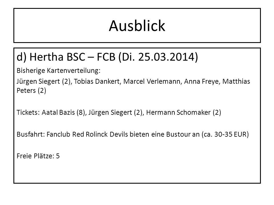 Ausblick d) Hertha BSC – FCB (Di. 25.03.2014)