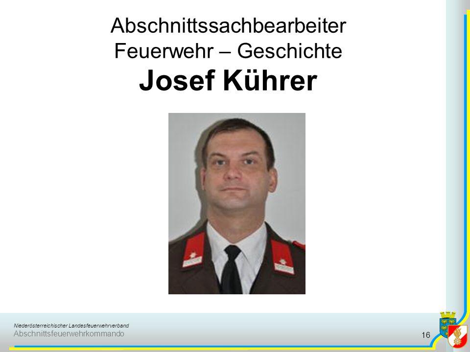 Abschnittssachbearbeiter Feuerwehr – Geschichte Josef Kührer