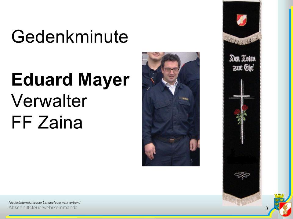 Gedenkminute Eduard Mayer Verwalter FF Zaina
