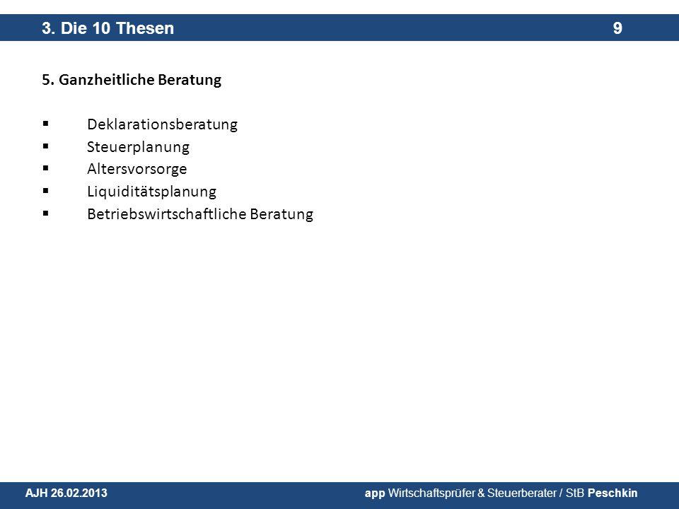 5. Ganzheitliche Beratung Deklarationsberatung Steuerplanung