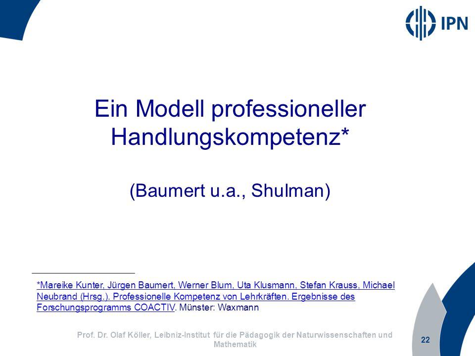 Ein Modell professioneller Handlungskompetenz* (Baumert u.a., Shulman)