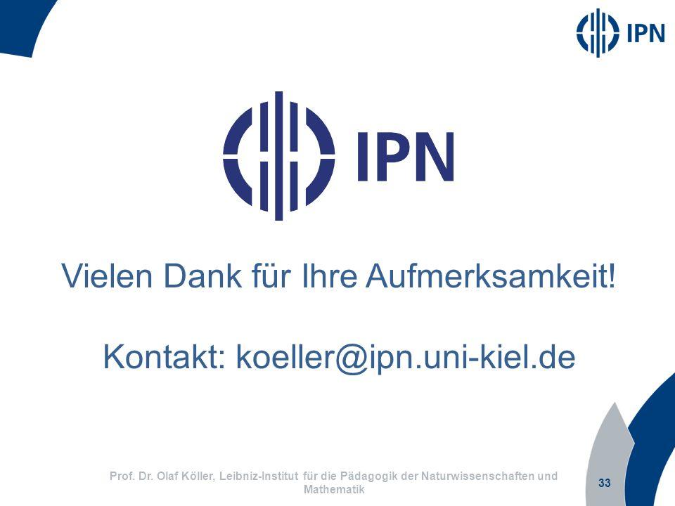 Vielen Dank für Ihre Aufmerksamkeit! Kontakt: koeller@ipn.uni-kiel.de