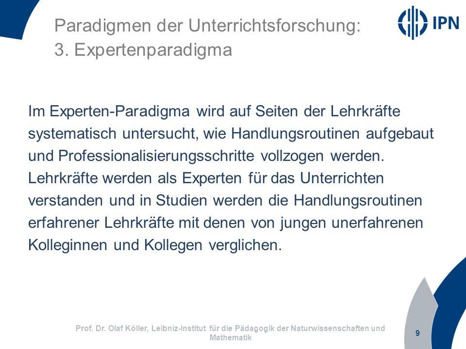 Paradigmen der Unterrichtsforschung: 3. Expertenparadigma