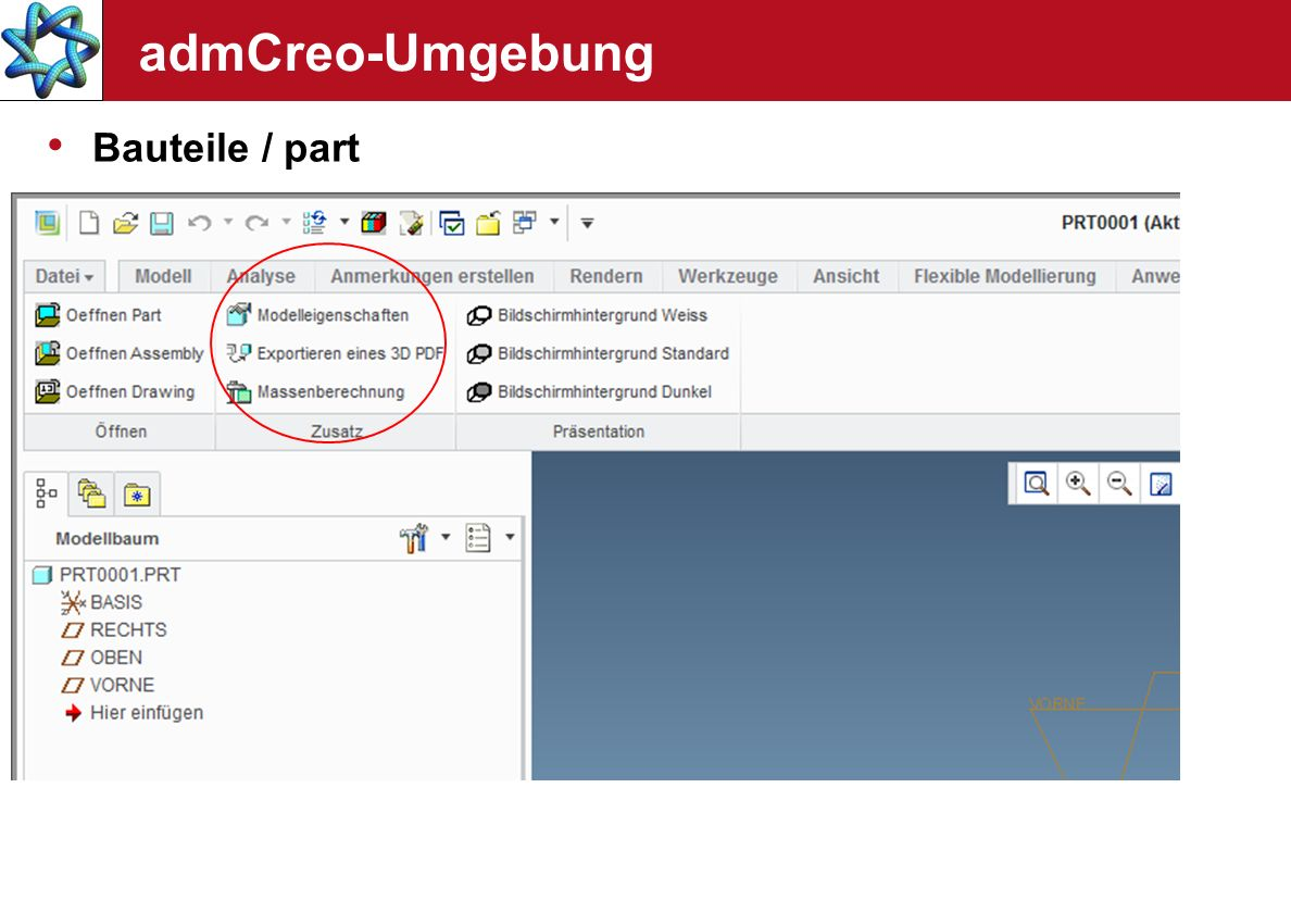 admCreo-Umgebung Bauteile / part