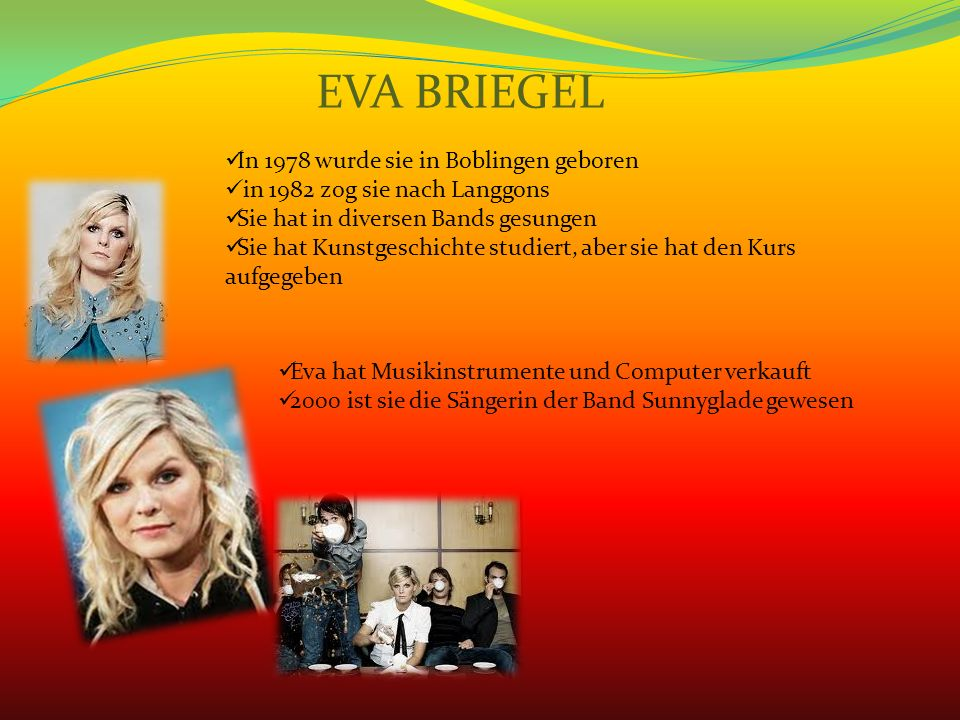 EVA BRIEGEL In 1978 wurde sie in Boblingen geboren