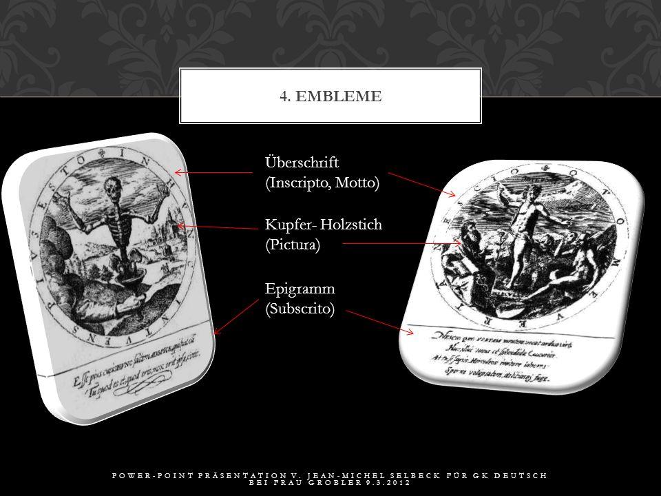 4. Embleme Überschrift (Inscripto, Motto) Kupfer- Holzstich (Pictura)