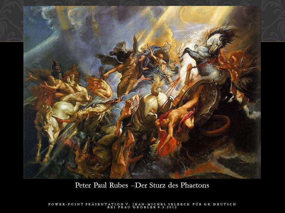 Peter Paul Rubes –Der Sturz des Phaetons