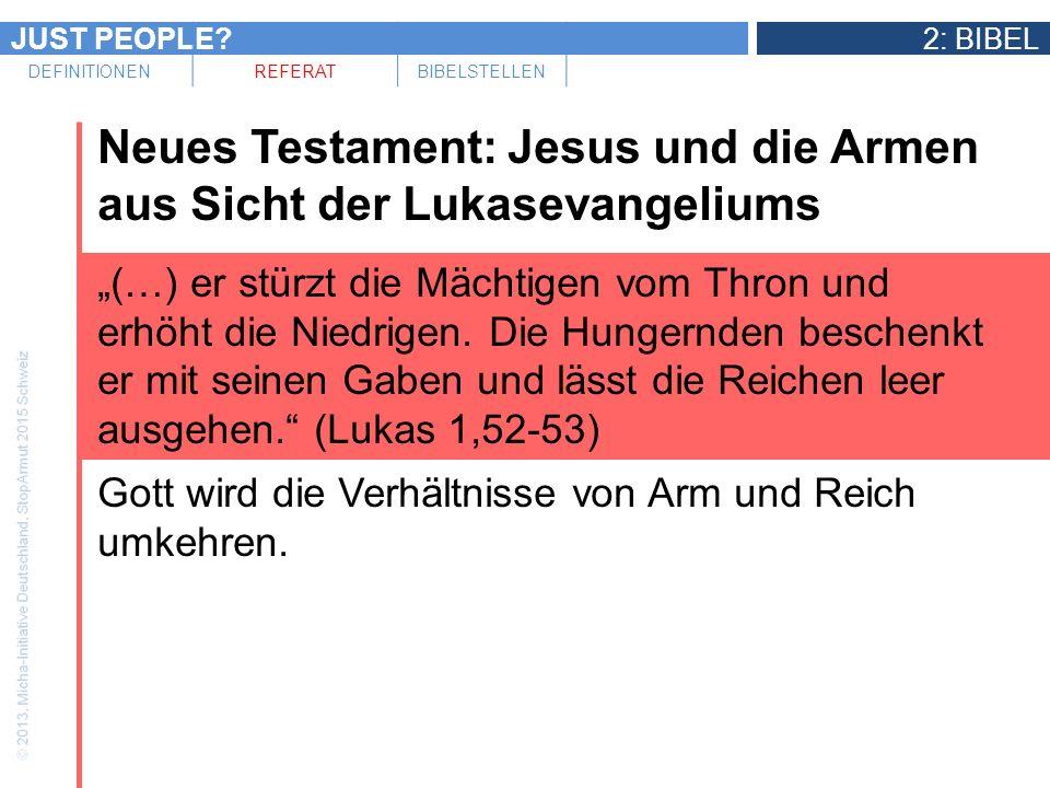 Neues Testament: Jesus und die Armen aus Sicht der Lukasevangeliums