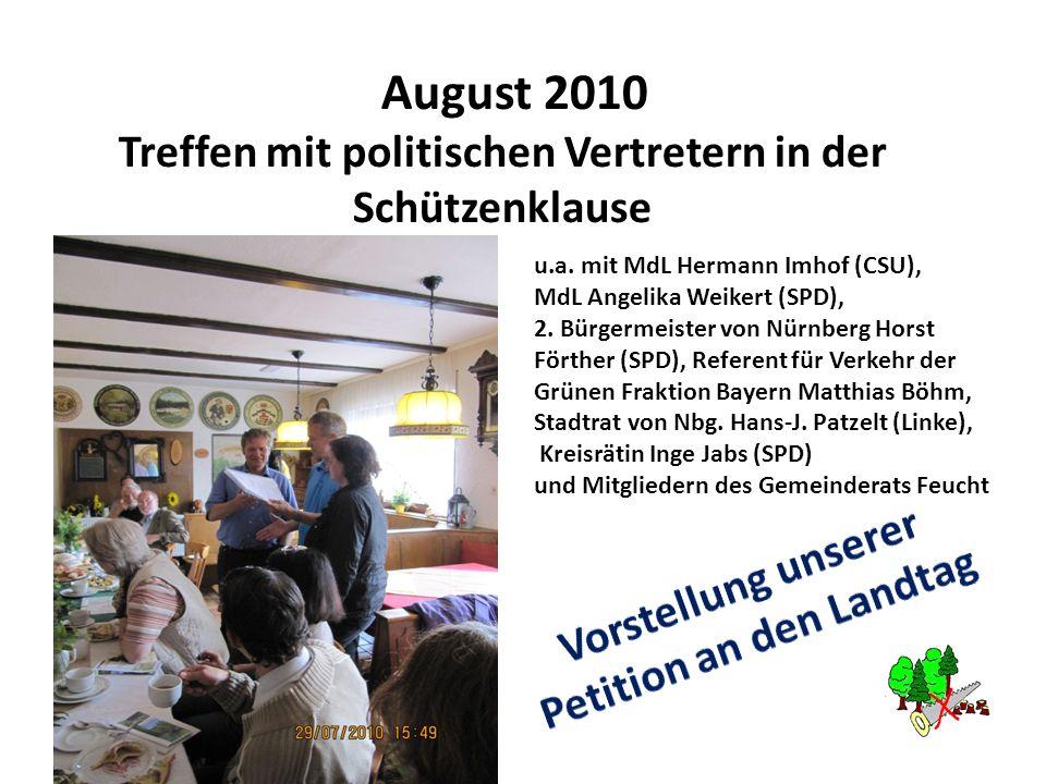 August 2010 Treffen mit politischen Vertretern in der Schützenklause