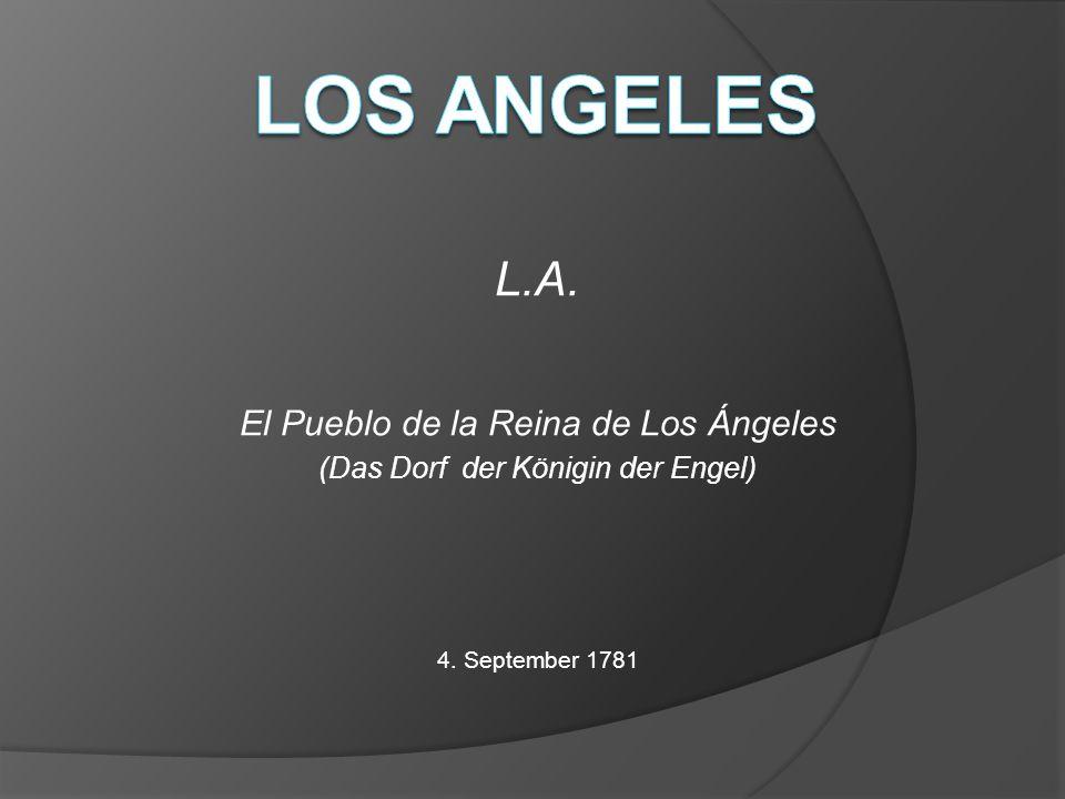 Los Angeles L.A. El Pueblo de la Reina de Los Ángeles