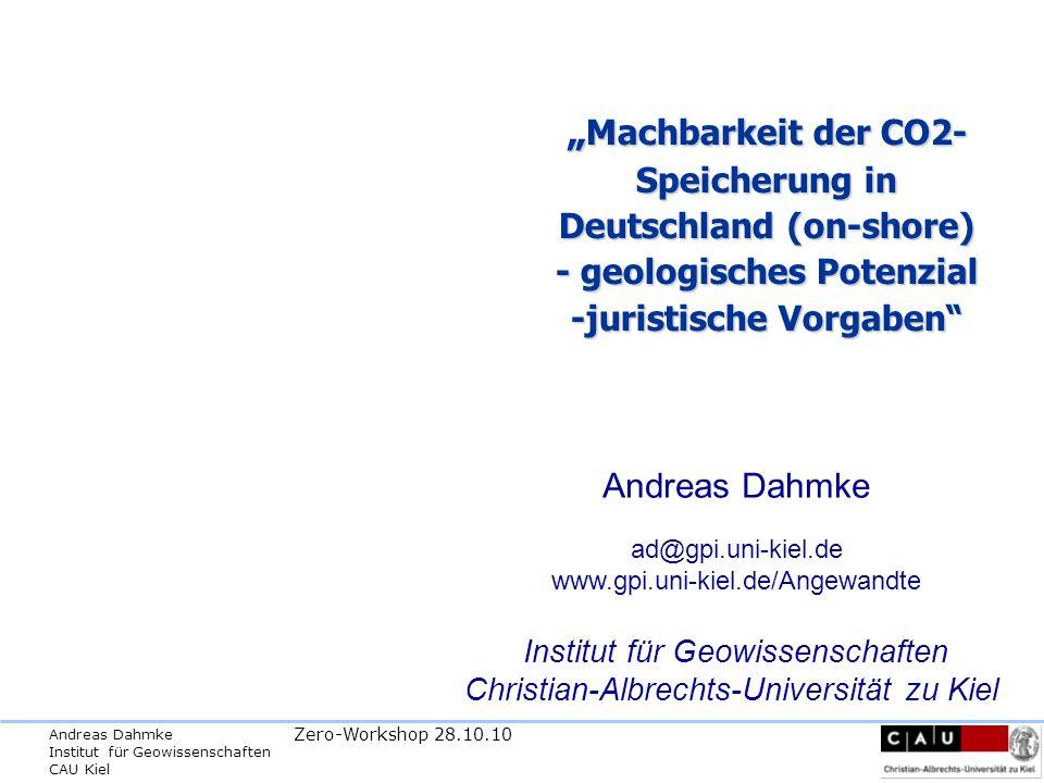 """""""Machbarkeit der CO2- Speicherung in Deutschland (on-shore) - geologisches Potenzial -juristische Vorgaben"""