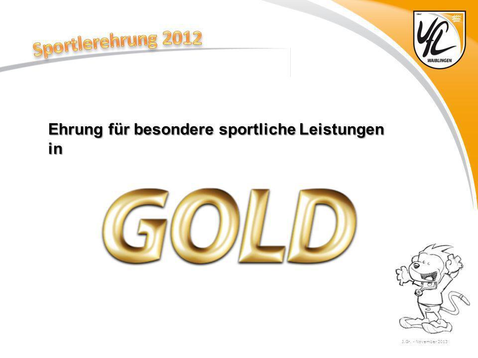 Sportlerehrung 2012 Ehrung für besondere sportliche Leistungen in