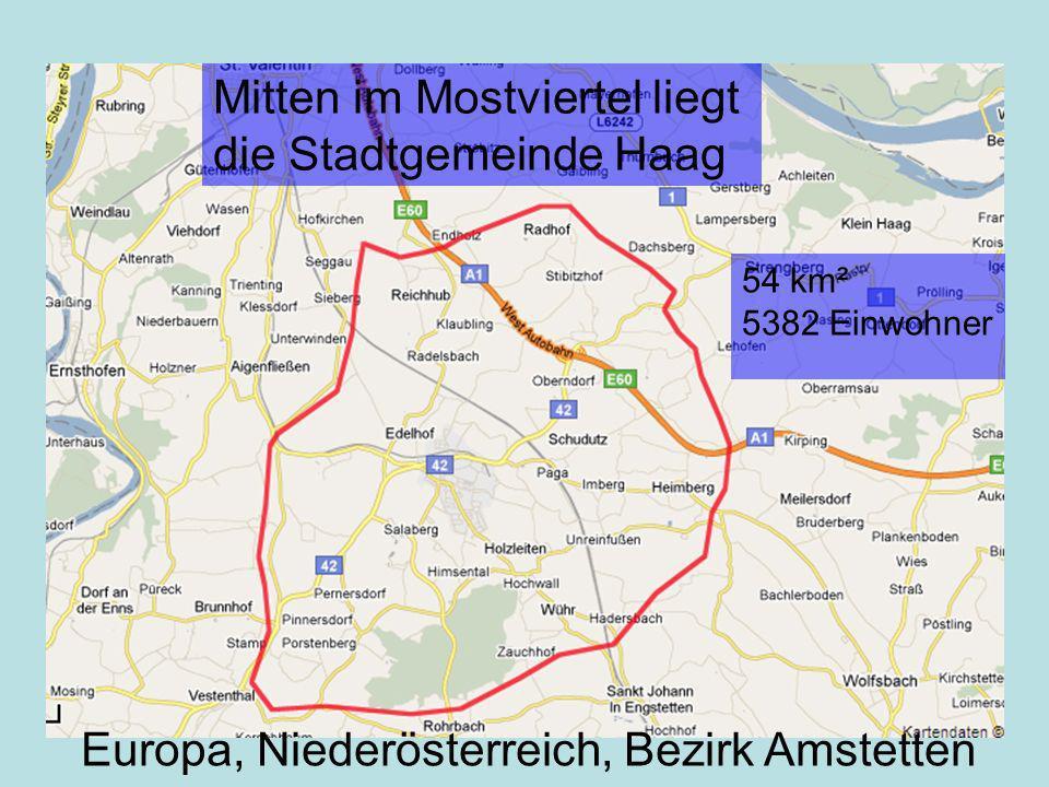 Mitten im Mostviertel liegt die Stadtgemeinde Haag