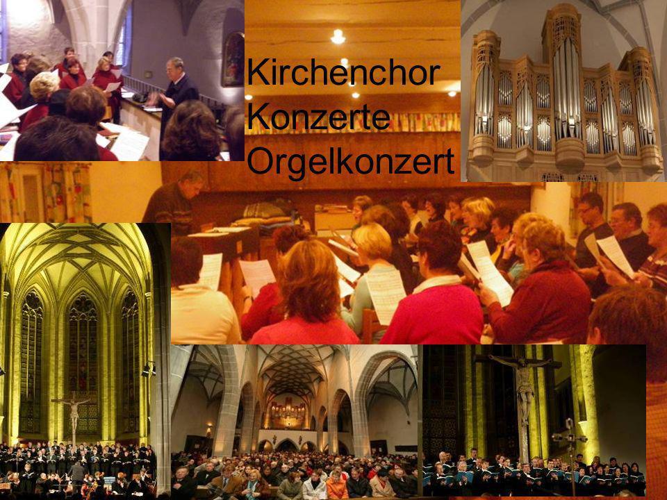 Kirchenchor Konzerte Orgelkonzert