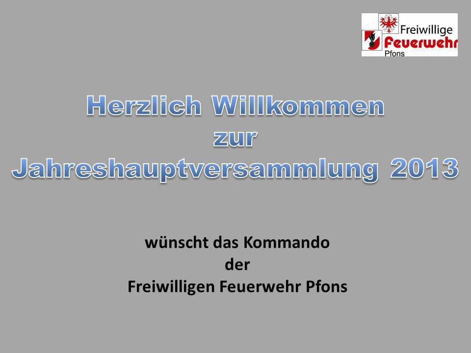Jahreshauptversammlung 2013 Freiwilligen Feuerwehr Pfons