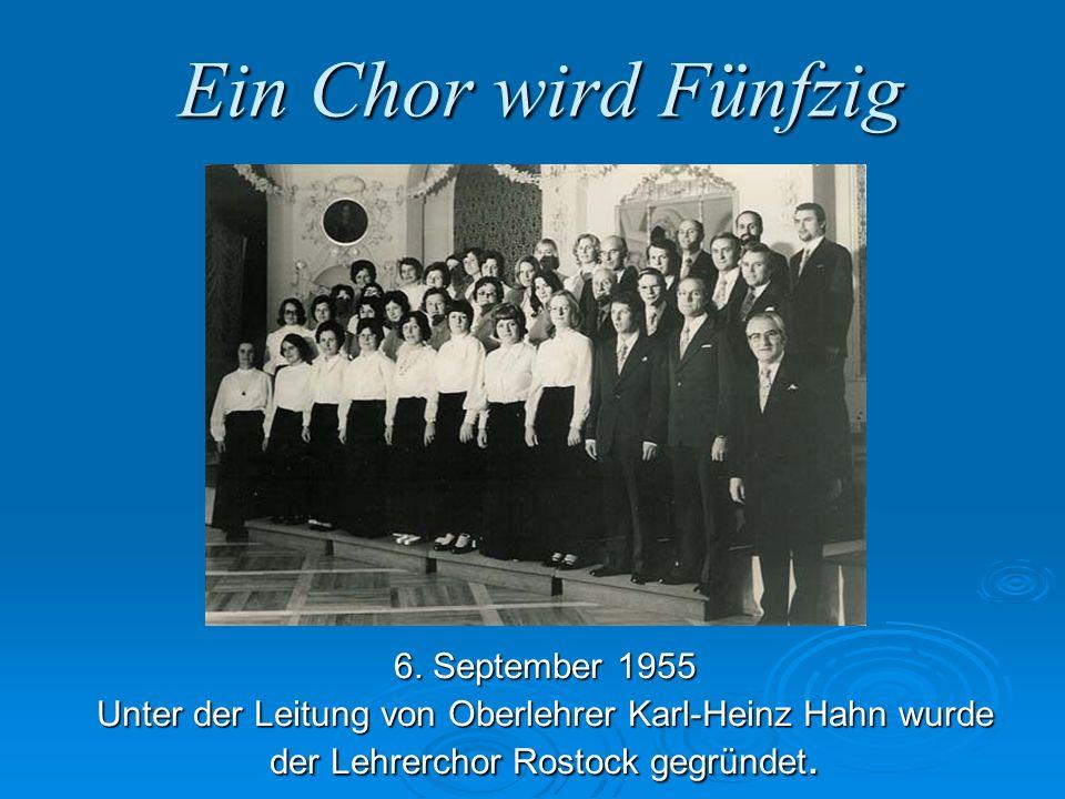 Ein Chor wird Fünfzig 6. September 1955
