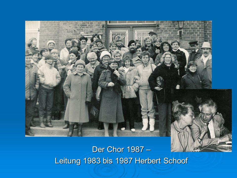 Der Chor 1987 – Leitung 1983 bis 1987 Herbert Schoof